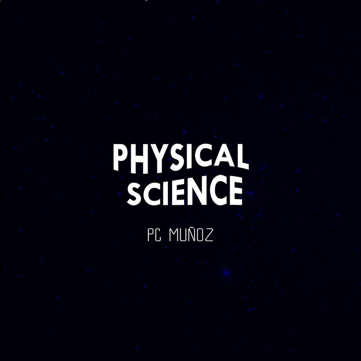 PC Munoz Physical Science album cover